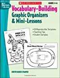 Vocabulary-Building Graphic Organizers & Mini-Lessons (Best Practices in Action) (0439548918) by Stamper, Judith Bauer