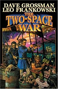 The Two-Space War (Baen Science Fiction) by Leo Frankowski and Dave Grossman