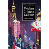 The Cambridge Companion to Modern Chinese Cultureby Kam Louie