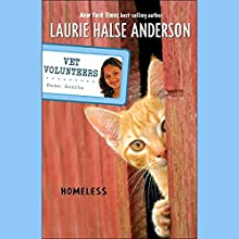 Homeless: Vet Volunteers Audiobook by Laurie Halse Anderson Narrated by Lauren Davis