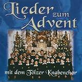 Toelzer Knabenchor Lieder Zum Advent