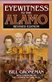 img - for Eyewitness to the Alamo book / textbook / text book