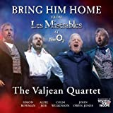The Valjean Quartet Bring Him Home Import, Single Edition by The Valjean Quartet (2010) Audio CD