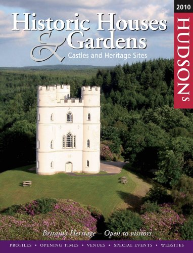 Hudson's Historic Houses and Gardens, Castles and Heritage Sites 2010