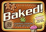 img - for Baked!: 35 Marijuana Munchies to Make and Bake book / textbook / text book