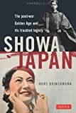Showa Japan―the postーwar golden age a