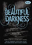 Kami Garcia Beautiful Darkness (Beautiful Creatures)