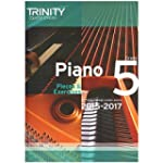 Piano 2015-2017: Grade 5: Pieces & Ex...