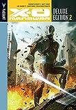 img - for X-O Manowar Deluxe Edition Book 2 (X-O Manowar DLX Hc) book / textbook / text book