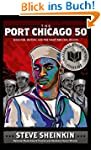 The Port Chicago 50: Disaster, Mutiny...