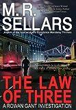 The Law of Three: A Rowan Gant Investigation (Rowan Gant Investigations) (0967822173) by Sellars, M. R.