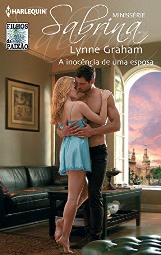 Lynne Graham - A inocência de uma esposa (Minissérie Sabrina) (Portuguese Edition)