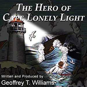 The Hero of Cape Lonely Light Hörbuch