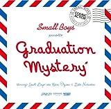 Graduation Mystery/Cosmic Action