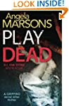 Play Dead: A gripping serial killer t...