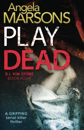 Play Dead: A gripping serial killer thriller