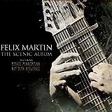 Scenic Album by MARTIN,FELIX (2013)