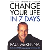 Change Your Life in 7 Days (Book & CD)by Paul McKenna