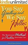 You Say Goodbye and We Say Hello: The...