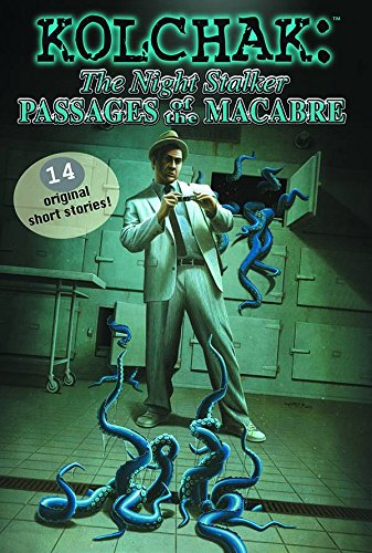 Kolchak the Night Stalker: Passages of the Macabre