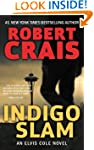 Indigo Slam: An Elvis Cole Novel (Elv...