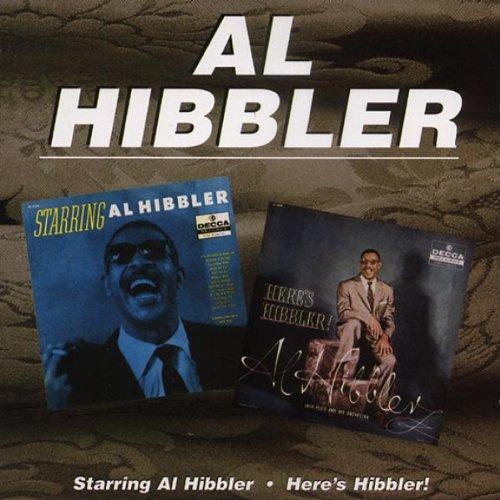 Starring Al Hibbler/Here's Hibbler! [ORIGINAL RECORDINGS REMASTERED]
