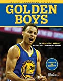 img - for Golden Boys: The Golden State Warriors Historic 2015 Championship Season book / textbook / text book