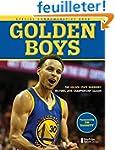 Golden Boys: The Golden State Warrior...