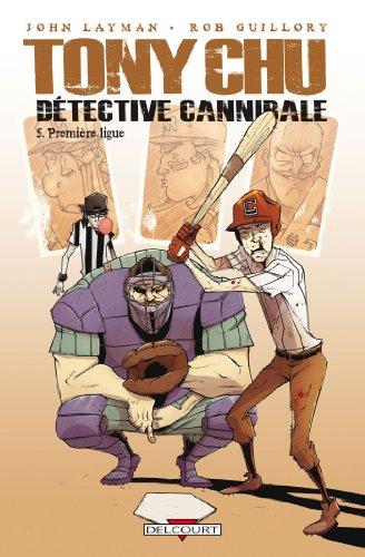 tony-chu-detective-cannibale-t5-premiere-ligue