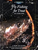 Fly Fishing for Trout in Streams: A How-To Guide (The Freshwater Angler): Editors of Creative Publishing: 9780865730731: Amazon.com: Books