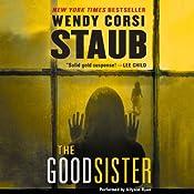 The Good Sister | [Wendy Corsi Staub]