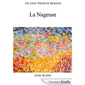 An Easy French Reader: La Nageuse (Easy French Readers t. 38)