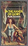In the Hands of Glory (0671833359) by Phyllis Eisenstein