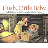 Hush, Little Baby: A Folk Song With Picturesby Marla Frazee