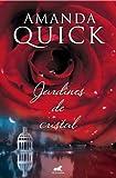 Jardines de cristal (Spanish Edition)