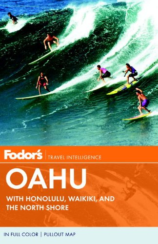 Fodor's Oahu: With Honolulu, Waikiki, and the North Shore [With Pullout Map]