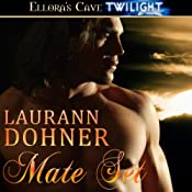 Mate Set: Mating Heat, Book 1 | [Laurann Dohner]