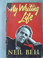 My writing life by Neil Bell