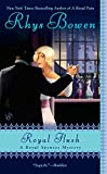 Royal Flush (A Royal Spyness Mystery)