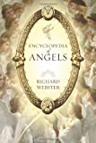 Encyclopedia of Angels (0738714623) by Webster, Richard