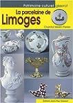 La Porcelaine de Limoges