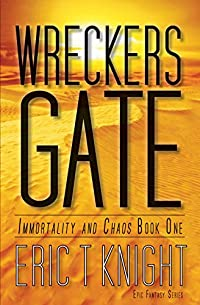 Wreckers Gate: An Epic Fantasy Series by Eric T Knight ebook deal