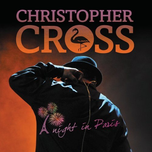 Christopher Cross - A Night in Paris (2CD/DVD) - Zortam Music