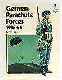 German Parachute Forces: 1935-45 (0668033657) by Davis, Brian L.