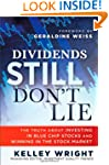 Dividends Still Don't Lie: The Truth...