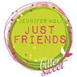 Just Friends von Jennifer Wolf