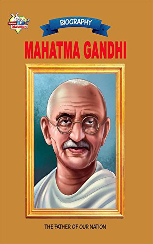 Mahatma Gandhi: The Father Of Our Nation image