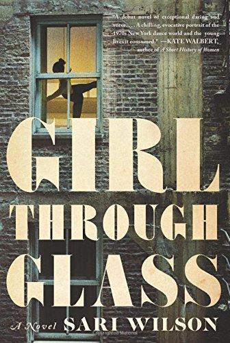 Girl Through Glass: A Novel