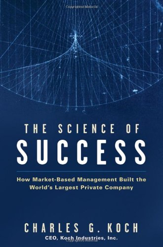 The Science of Success: How Market-Based Management Built...