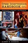 Crisis Intervention Handbook: Assessm...